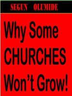 Why Some Churches Won't Grow!