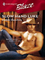 Slow Hand Luke