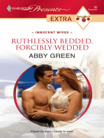 Ruthlessly Bedded, Forcibly Wedded