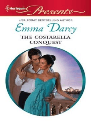 The Costarella Conquest by Emma Darcy - Read Online