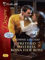 Pretend Mistress, Bona Fide Boss
