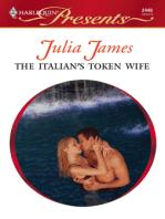 The Italian's Token Wife