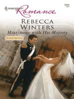 Matrimony With His Majesty