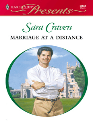 Marriage at a Distance by Sara Craven - Book - Read Online