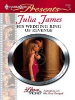 His Wedding Ring of Revenge
