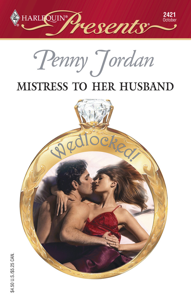 Mistress to Her Husband by Penny Jordan - Read Online