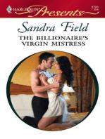 The Billionaire's Virgin Mistress