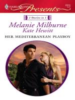 Her Mediterranean Playboy