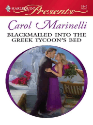 Blackmailed into the Greek Tycoon's Bed