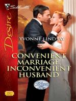 Convenient Marriage, Inconvenient Husband