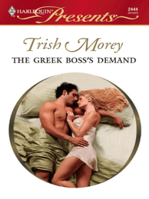 The Greek Boss's Demand by Trish Morey - Book - Read Online