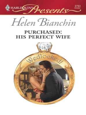 Purchased: His Perfect Wife by Helen Bianchin - Read Online