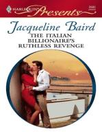 The Italian Billionaire's Ruthless Revenge