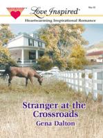 Stranger at the Crossroads