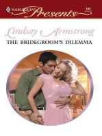 The Bridegroom's Dilemma
