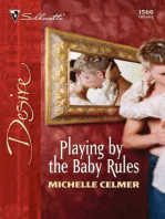 Playing by the Baby Rules