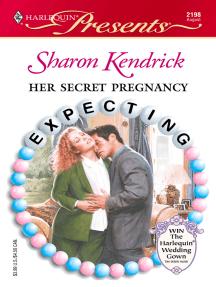 Her Secret Pregnancy: A Secret Baby Romance