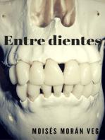Entre dientes