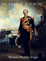 ¡Muerte al Borbón!