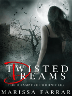 Twisted Dreams