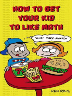 How To Get Your Kid To Like Math