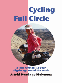 Cycling Full Circle: a lone woman's 2-year pilgrimage round the world