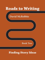 Roads To Writing 2. Finding Story Ideas
