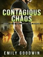 Contagious Chaos (The Contagium Series Book 3)