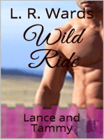 Wild Ride; Lance and Tammy