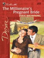 The Millionaire's Pregnant Bride