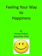 Feeling Your Way to Happiness