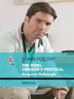 The Rebel Surgeon's Proposal
