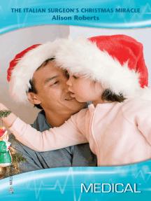 The Italian Surgeon's Christmas Miracle