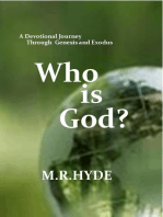 Who is God? A Devotional Journey Through Genesis and Exodus