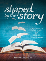Shaped by the Story