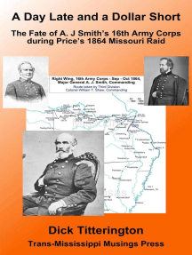 A Day Late and a Dollar Short: The Fate of A. J. Smith's Command during Price's 1864 Missouri Raid
