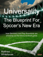 Universality | The Blueprint for Soccer's New Era