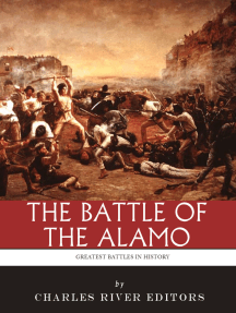 The Greatest Battles in History: The Battle of the Alamo