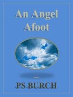 An Angel Afoot