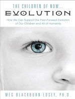 The Children of Now . . . Evolution