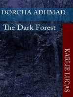 Dorcha Adhmad The Dark Forest