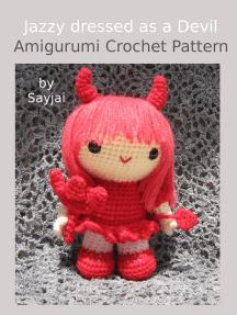 Jazzy dressed as a Devil Amigurumi Crochet Pattern