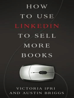 How to Use LinkedIn to Sell More Books (Writer's Platform, #2)