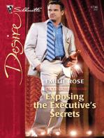 Exposing The Executive's Secrets