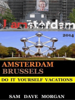 Amsterdam and Brussels