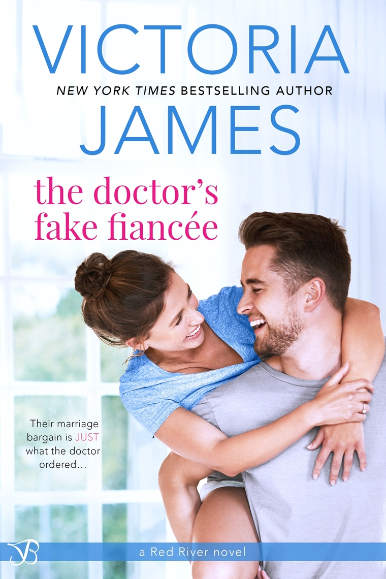 The Doctor's Fake Fiancee by Victoria James - Read Online