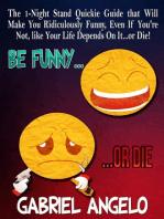 Be Funny or Die!