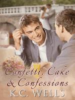 Confetti, Cake & Confessions