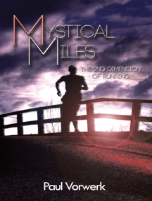 Mystical Miles The 2nd Dimension of Running