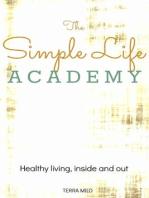 The Simple Life Academy